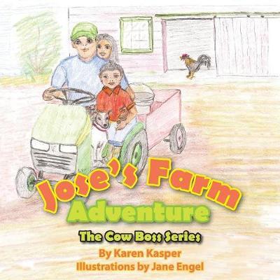 Jose's Farm Adventure (Paperback)