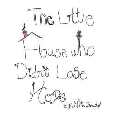 Little House Who Didn't Lose Hope (Paperback)