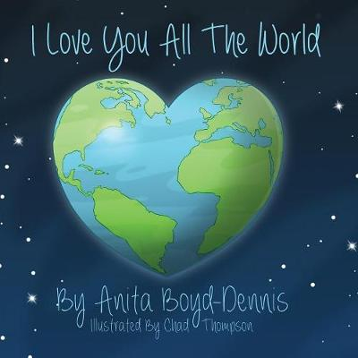 I Love You All the World (Paperback)
