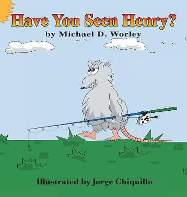 Have You Seen Henry? (Hardback)