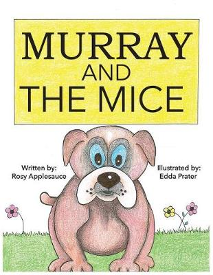 Murray and the Mice (Paperback)