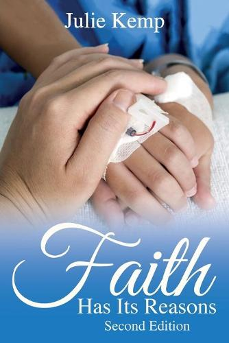 Faith Has Its Reasons (Paperback)