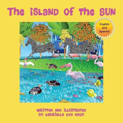The Island of the Sun: (English-Spanish) (Paperback)
