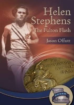 Helen Stephens: The Fulton Flash (Hardback)