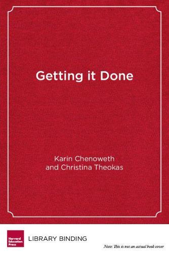 Getting It Done: Leading Academic Success in Unexpected Schools (Hardback)