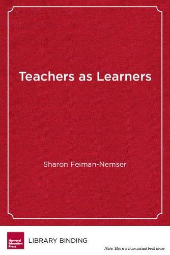 Teachers as Learners (Hardback)