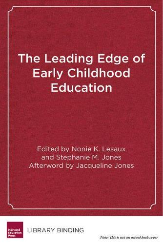 The Leading Edge of Early Childhood Education: Linking Science to Policy for a New Generation (Hardback)