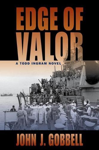 Edge of Valor: A Todd Ingram Novel (Hardback)