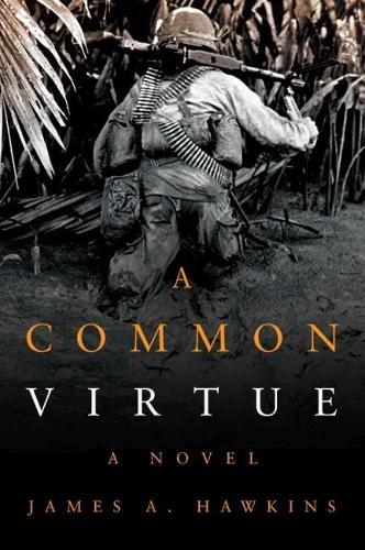 A Common Virtue: A Novel (Hardback)
