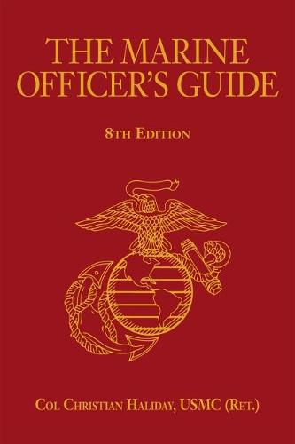 The Marine Officer's Guide - Scarlet and Gold Professional Series (Hardback)