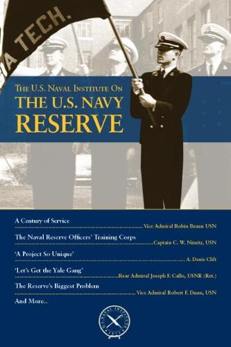 The U.S. Navy Reserve - U.S. Naval Institute Chronicles (Paperback)
