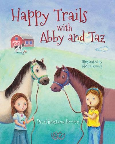 Happy Trails with Abby and Taz (Paperback)