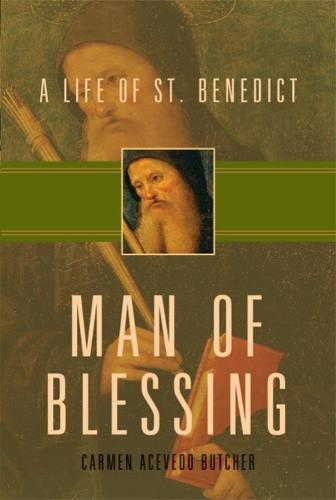 Man of Blessing: A Life of St. Benedict (Paperback)