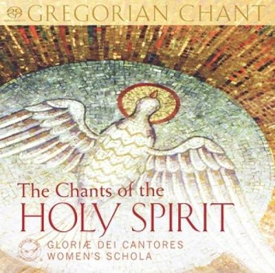 The Chants of the Holy Spirit: Gregorian Chant (CD-Audio)