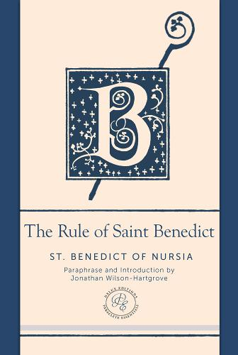 The Rule of Saint Benedict: A Contemporary Paraphrase - Paraclete Essential Deluxe (Leather / fine binding)