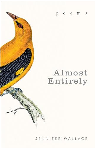 Almost Entirely: Poems - Paraclete Poetry (Paperback)