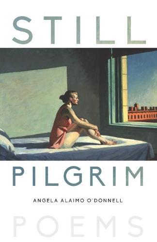 Still Pilgrim: Poems (Paperback)