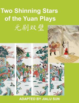 Two Shinning Stars of the Yuan Plays (Paperback)