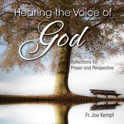 Hear the Voice of God: Reflections for Prayer and Perspective