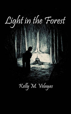 Light in the Forest (Paperback)