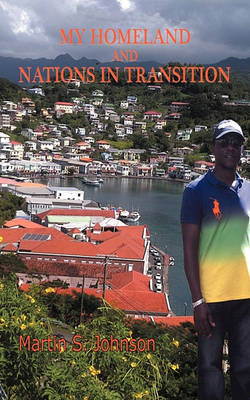 My Homeland and Nations in Transition (Paperback)