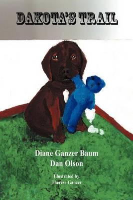 Dakota's Trail (Paperback)