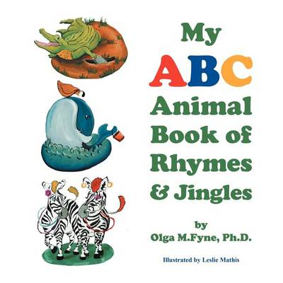 My ABC Animal Book of Rhymes & Jingles (Paperback)