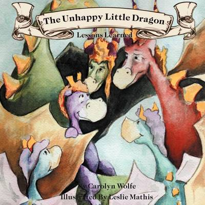 The Unhappy Little Dragon, Lessons Learned (Paperback)