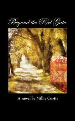 Beyond the Red Gate (Paperback)