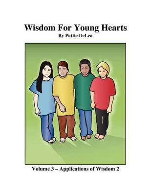 Wisdom for Young Hearts - Volume 3 - Applications of Wisdom 2 (Paperback)