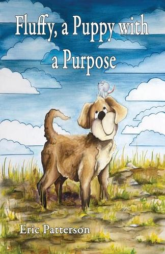 Fluffy, a Puppy with a Purpose (Paperback)