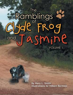 The Ramblings of Clyde Frog and Jasmine (Paperback)