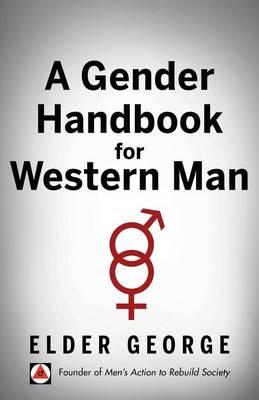 A Gender Handbook for Western Man (Paperback)