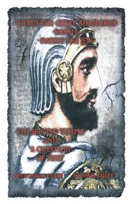 Cyrus the Great Ahasuerus (Paperback)