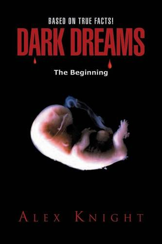 Dark Dreams the Beginning (Paperback)