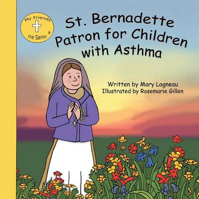 St. Bernadette Patron for Children with Asthma (Paperback)