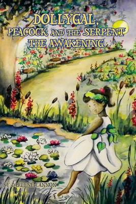 Dollygal, Peacock and the Serpent: The Awakening (Paperback)