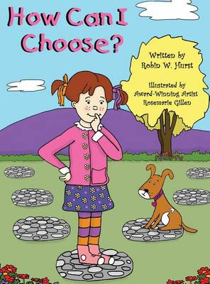 How Can I Choose? (Hardback)