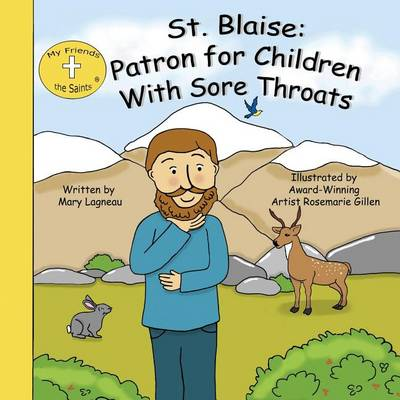 St. Blaise: Patron for Children with Sore Throats (Paperback)