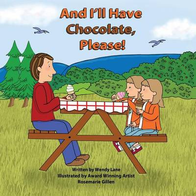 And I'll Have Chocolate, Please! (Paperback)