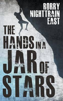 The Hands in a Jar of Stars (Paperback)