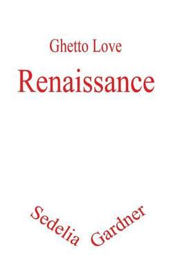 Ghetto Love: Renaissance (Paperback)