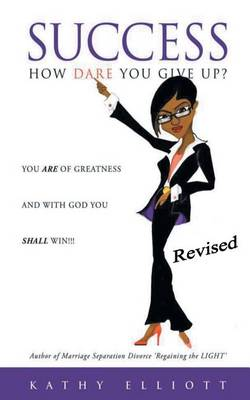 Success How Dare You Give Up? (Paperback)