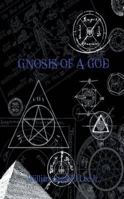 Gnosis of a God (Paperback)