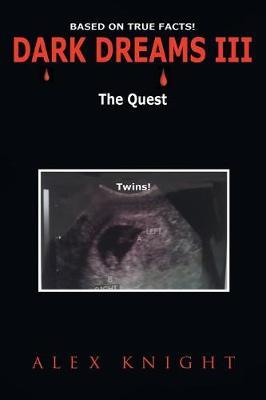 Dark Dreams III the Quest (Paperback)