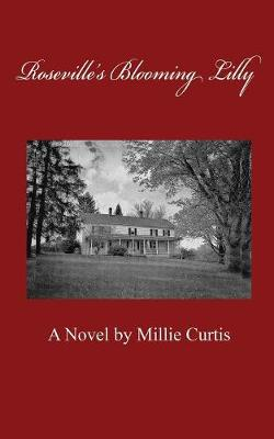 Roseville's Blooming Lilly (Paperback)