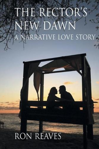 The Rector's New Dawn (Paperback)