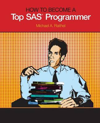 How to Become a Top SAS Programmer (Paperback)