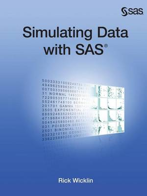 Simulating Data with SAS (Paperback)