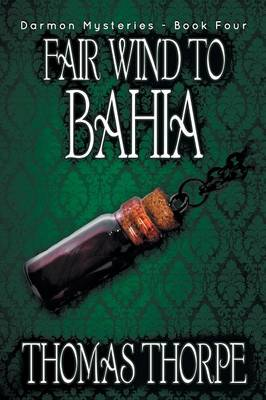 Fair Wind to Bahia (Paperback)